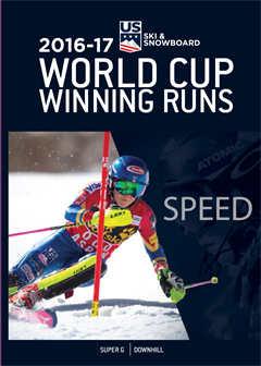 2016-17 World Cup Winning Runs: Downhill and Super G